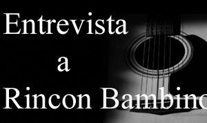 Entrevista a Rincon Bambino, UVITEL