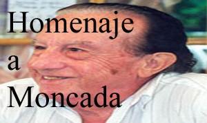 Homenaje al maestro Moncada